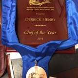 Derrick Henry: 2014 Chef of the Year Award from the ACF-Atlanta Chefs' Association