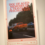 Dr. Philip Heilpern's book, Doc of Aged: Memoirs of a Traveling Psyichiatrist