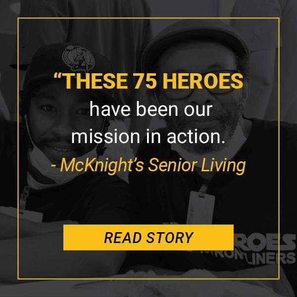 McKnight Senior Living 75 heroes